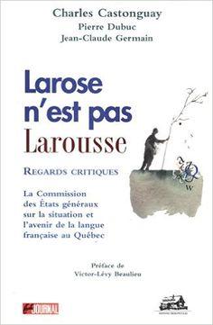 Larose n'est pas Larousse: Amazon.ca: Collectif: Books Critique, France, Claude, Books, Movie Posters, Amazon, Language, Stone, Livres