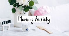 Self-Care For Morning Anxiety