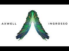 Axwell Λ Ingrosso - We Come, We Rave, We Love (Original Mix) [AUDIO - progressive house/electro house]
