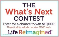 Life reimagined $10 000 sweepstakes