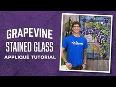 "Make a ""Grapevine Stained Glass Applique"" Quilt with Rob! Stained Glass Quilt, Stained Glass Patterns, Quilting Tips, Quilting Tutorials, Sewing Tutorials, Sewing Ideas, Sewing Men, Applique Tutorial, Fidget Quilt"