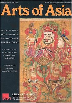 Arts of Asia. Intended for educated people and connoisseurs who are interested in works of art and antiques.