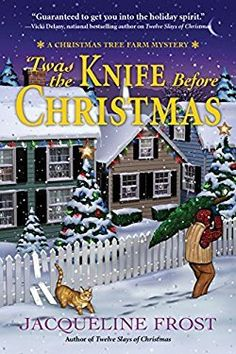The Meandering Reader: 'Twas the Knife Before Christmas by Jacqueline Frost