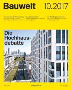 Bauwelt. 10.2017.  Die Hochhaus-debatte. Sumario: http://www.bauwelt.de/10.2017-2663933.html  Catálogo: http://kmelot.biblioteca.udc.es/record=b1182820~S1*gag