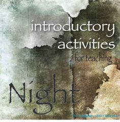 Introduce Night by Elie Wiesel with an Internet search and overall lesson of Holocaust terms. Students often read Night and are saddened by it, but do not connect the issues to present day.
