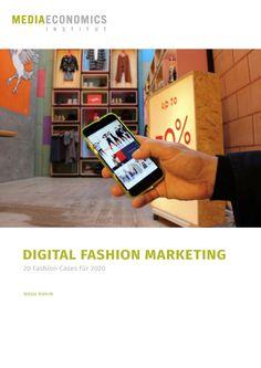 Neue Fallstudiensammlung zum digitalen Fashion Marketing