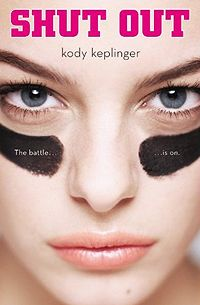 Shut Out by Kody Keplinger (Need to Read)
