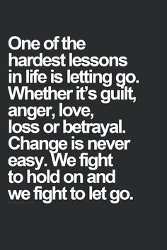 That's one of those life lessons you never think about until you go through it. The Words, Motivational Quotes, Funny Quotes, Inspirational Quotes, Quotes Positive, Great Quotes, Quotes To Live By, Things Change Quotes, Let Go Quotes