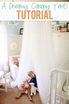A Dreamy Canopy Tent--large embroidery hoop, IKEA sheer curtains, and some ribbon for hanging.  Katya would LOVE it!