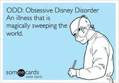 odd: obesessive disney disorder. an illness that is magically sweeping the world.