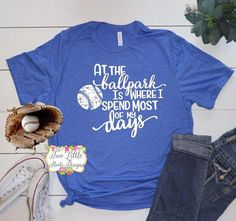 At The Ballpark is Where I Spend Most of My Day Shirt Baseball Shirt Baseball Mom Tee Baseball shirts Baseball Mom Shirts Baseball Game Outfits Ballpark Baseball Day Mom Shirt Shirts spend tee Baseball Game Outfits, Baseball Tee Shirts, Sports Shirts, Baseball Tickets, Softball Mom, Baseball Mom, Baseball Season, Baseball Field, Fastpitch Softball