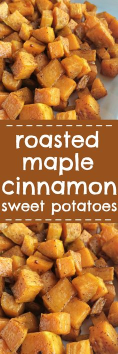 Roasted maple cinnamon sweet potatoes are a healthier side dish for dinner or Thanksgiving. Diced sweet potatoes are covered in a delicious marinade of olive oil, real maple syrup, spices, cinnamon and roasted to perfection in the oven | #thanksgivingrecipes #sweetpotatoes #thanksgiving #recipe