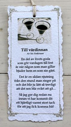 Till värdinnan - Diktkort Great Quotes, Quotes To Live By, Me Quotes, Verser, Fina Ord, Little Nice Things, Love Poems, Text Me, Some Words