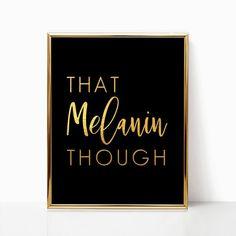 That Melanin Though Wall Art Black Girl Magic Word Art Printable Quotes, Printable Art, Printing Services, Online Printing, Computer Paper, Grad Gifts, Magic Words, Black Girl Magic, Word Art