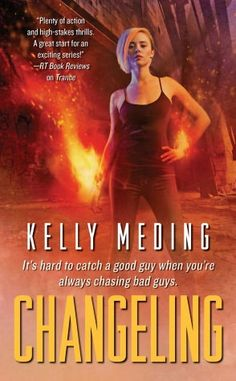 Changeling - MetaWars #2.  OMG I cannot wait for this book to come out!