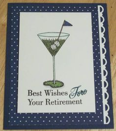 Happy Retirement by nherr - Cards and Paper Crafts at Splitcoaststampers