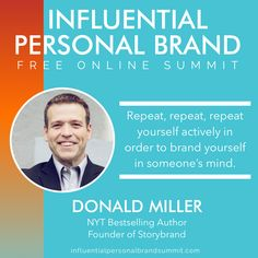 It's the last day of our FREE #influentialpersonalbrandsummit. Be sure to get yourself registered to hear from 25+ of the most recognizable influencers before it's gone!  First up today we have the incredible Donald Miller - CEO of StoryBrand. Every year he helps more than 3,000 business leaders clarify their brand message. He is the author of New York Times best-sellers: #BlueLikeJazz, #ScaryClose, and #AMillionMilesinaThousandYears. Building A Personal Brand, Radio Personality, Brand Strategist, Keynote Speakers, Instagram Influencer, Personal Branding, Brand You, Bestselling Author, Business Leaders