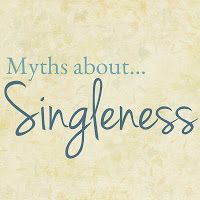 Woman to Woman: Myths About Singleness -- a *must* read for single gals...such an encouragement!