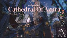 Cathedral of Azura ESO HOUSING