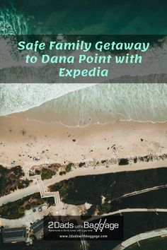 Safe Family Getaway to Dana Point with Expedia - 2 Dads with Baggage Best Vacation Destinations, Best Vacation Spots, Vacations, Travel Photos, Travel Tips, Expedia Travel, Whale Watching Tours, Dana Point, Family Getaways