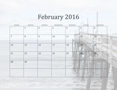 Calendar for 2016 with California Beaches in the background. February shows a pier in Malibu. .