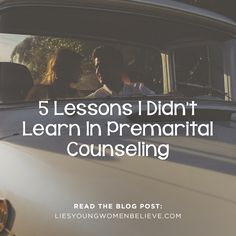 5 Lessons I Didn't Learn in Premarital Counseling:
