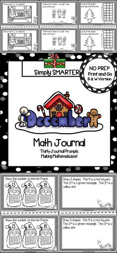 Are you looking for a NO PREP math activity for preschool, kindergarten, or first grade?  Then enjoy this math journal which is comprised of THIRTY DECEMBER HOLIDAY (CHRISTMAS, HANUKKAH, AND NEW YEAR'S EVE) themed MATH JOURNAL PROMPTS. The journal prompts can be used for guided math, math centers, independent work, buddy work, and homework.  The journal pages can be chosen by the teacher to best meet the needs of the student and assembled into a journal with the provided cover.