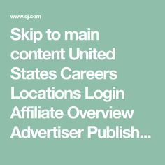 Skip to main content      United States     Careers     Locations     Login      Affiliate Overview     Advertiser     Publisher     Blog  Affiliate Marketing Glossary A B C D E F G H I J K L M N O P R S T U V W X      abandonment     When a website visitor leaves an item in an online shopping cart without completing the transaction.     account balance     Money that a publisher has earned through its advertisers' publisher programs that has not yet been rolled into a payment. In the CJ…