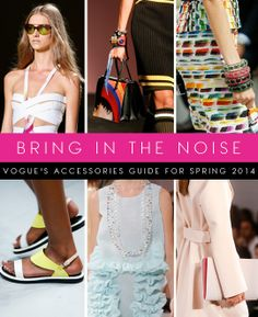 "Vogue just released their accessory trend forecast for 2014. Things to be seen this season are ""Notice Me Necklaces"", which are statement necklaces, really drawing attention to the neckline, Stacked arms, and other new trends such as ""A Touch of Sport"", a sporty twist on the classic accessory trends. This next year is going to be filled with fun and interesting accessory trends! -Ally F."
