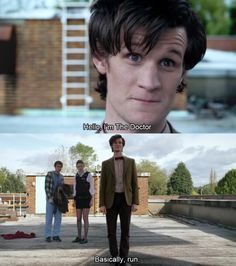 s5e1: The Eleventh Hour - this is still my all time favorite line from this episode...so simple yet so powerful