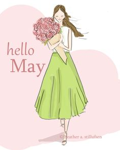 Hello May ~ Rose Hill Designs by Heather A Stillufsen Welcome May, Notting Hill Quotes, Hello Weekend, New Month, Congratulations Card, Illustrations, Months In A Year, Aurora Sleeping Beauty, Doodles