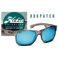 Another perfect Souther California day on tap! Keep your eyes protected behind a pair of Hobie Polarized Sunglasses. Our pick, Dogpatch fram...