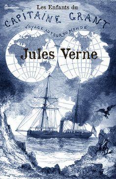 Les Enfants du capitaine Grant de Jules Verne ! Télécharger en EPUB, aussi disponible pour Kindle et en PDF