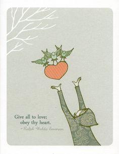 quote-book:  lovebot: skysignal: Giving Heart, wheelerstudio