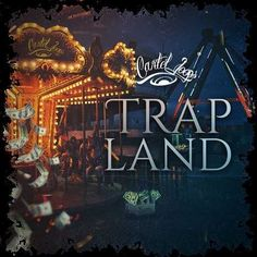 Trap Land WAV MiDi FLP FANTASTiC | 25 Feb 2017 | 299 MB 'Trap Land' is an amazing new street inspired Kit from the OGs at Cartel Loops. It contains a coll
