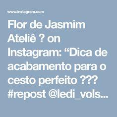 """Flor de Jasmim Ateliê 🌸 on Instagram: """"Dica de acabamento para o cesto perfeito 😍❤️ #repost @ledi_volshebnica #fiodemalha #fiosdemalha #handmade #handmadecrochet…"""" • Instagram"""