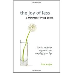 """""""Decluttering is infinitely easier when you think of it as deciding what to keep, rather than deciding what to throw away.""""  ~The Joy of Less For purchase info, CLICK thru and see description.  https://www.facebook.com/ThePowerOfHappy/posts/711169502295191"""