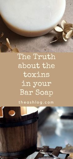 Why you shouldn't use bar soaps from Dove or other big name brands.