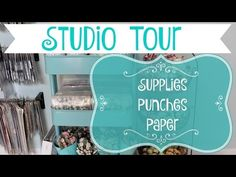 Craft Studio / Room Tour and Organization - How I Organize Mixed Media Supplies, Punches and Paper - YouTube