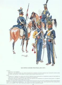 Polish; Cheveau Legers 1811-15. Mounted; Trooper 7th or 9th Regiment & Officer 7th in full Dress On Foot; Trumpeter 7th Regiment & Marchel des Logis 8th Regiment