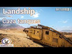 Battlefield 1 Lanship Cazatanques, El Tanque Medio se vuelve más Divertido