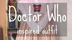 The Making of a Doctor Who Inspired Outfit