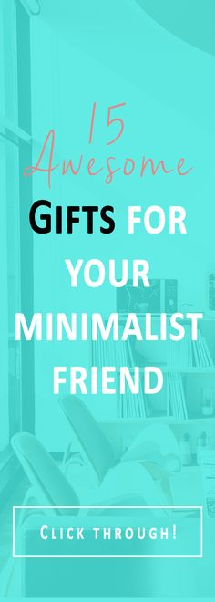 15 awesome #gift ideas for your #minimalist friend! Minimalist gifts | minimalism| Click through-->