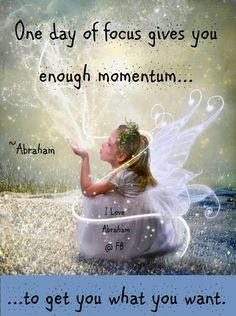 Abraham-Hicks Quote ... abe better watch out, I'm gonna start testing out his stuff one of these days!