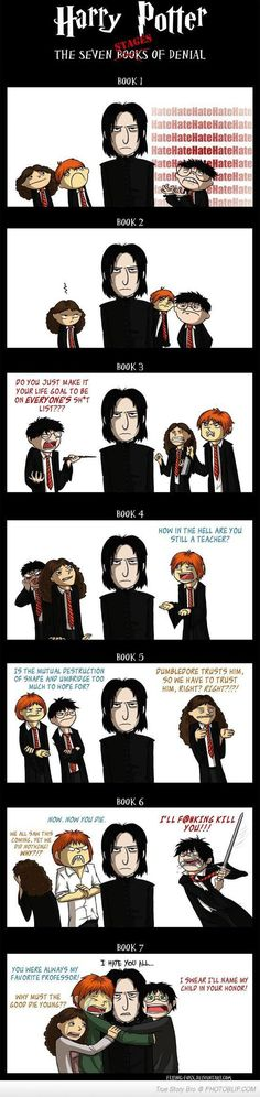 Harry Potter and Snape: The 7 Stages of Denial. Unless you've loved Snape from the beginning. Harry Potter World, Memes Do Harry Potter, Arte Do Harry Potter, Harry Potter Fandom, Harry Potter Timeline, Harry Potter Comics, Harry Potter Francais, Severus Rogue, Desenhos Harry Potter