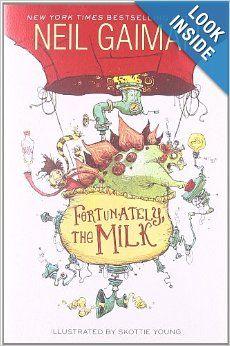 Fortunately, the Milk: Neil Gaiman, Skottie Young: 9780062224071: Amazon.com: Books