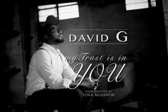 David G - My Trust Is In You . 'My Trust is in You' is a song of total surrender to God who knows and works all things for his purpose. Download Gospel Music, Mp3 Song Download, Download Video, Surrender To God, Praise And Worship Songs, Explain Why, Trust Me, You Videos, Entertaining