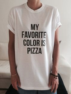 My favorite color is pizza TShirt Unisex womens by stupidstyle