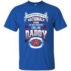 Father s Day Washington Nationals Shirts Call Me Nationals Fan Call Me Daddy T shirts Hoodies Sweatshirts
