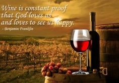 Famous And Funny Wine Sayings Images Quotes By Benjamin Franklin